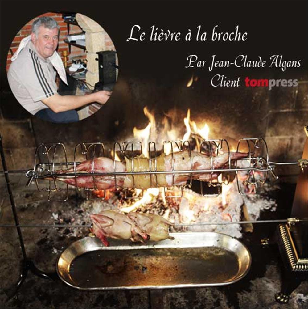 recette-du-lievre-a-la-broche-par-jean-claude-algans