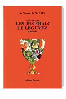 Livre Les jus frais de légumes et de fruits
