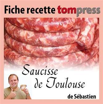 Recette de la saucisse de Toulouse de Sébastien