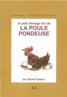 Le petit élevage bio de la poule pondeuse - livre pratique
